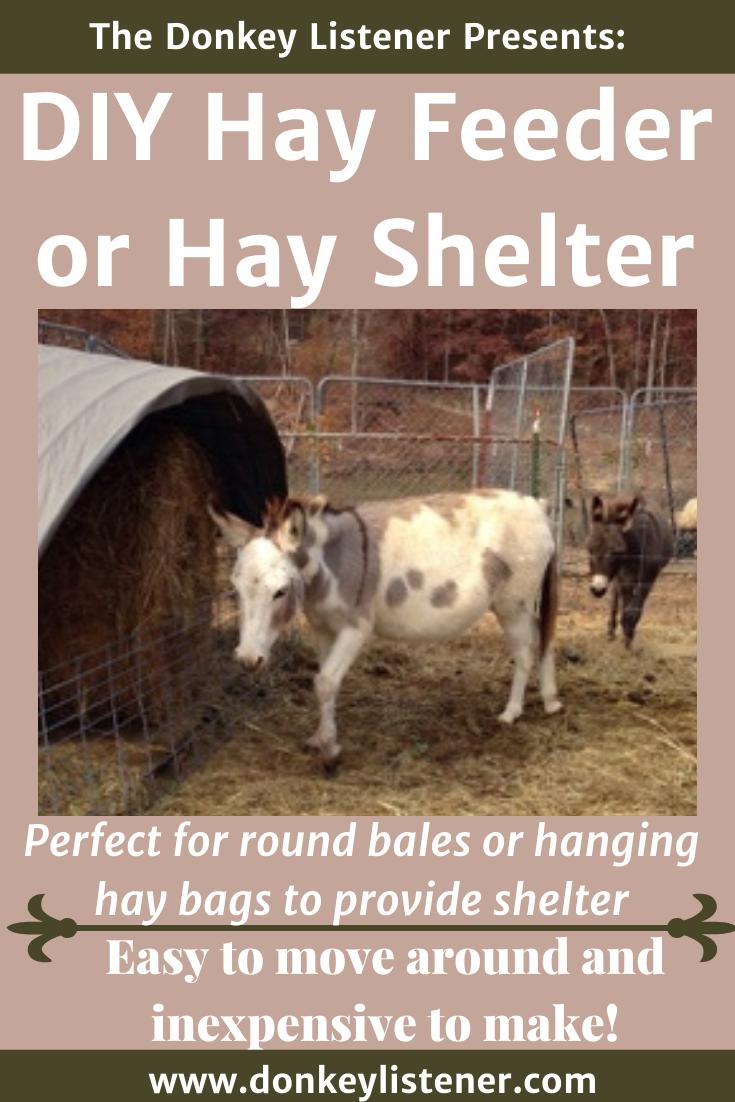 DIY hay feeder or hay shelter